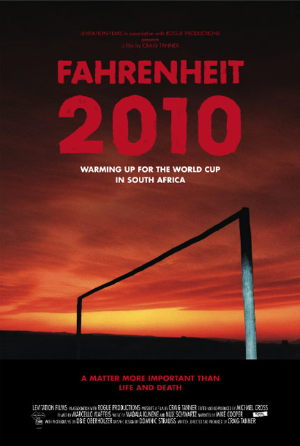 Fahrenheit 2010 - Warming Up for the World Cup in South Africa Poster