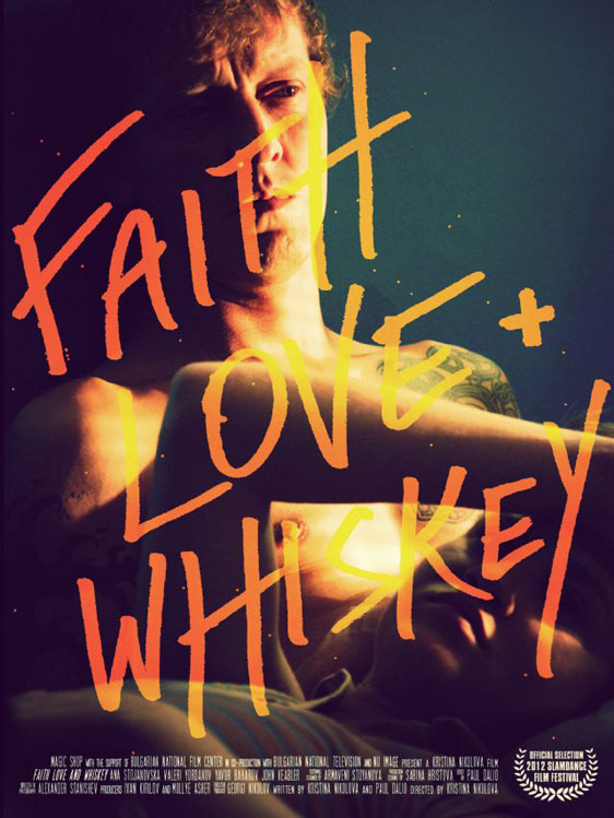 Faith, Love and Whiskey Poster