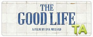 The Good Life: Trailer