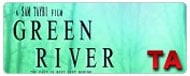 Green River: Trailer