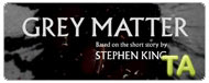 Grey Matter: Featurette - Meet the Artists