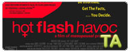 Hot Flash Havoc: The History