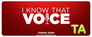 I Know That Voice: Trailer B