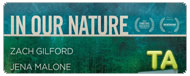 In Our Nature: Feature Trailer