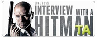Interview with a Hitman: All in a Days Work