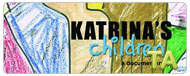 Katrina's Children: Trailer