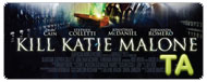 Kill Katie Malone: Trailer