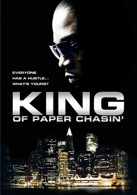 King of Paper Chasin Poster