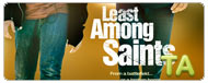 Least Among Saints: Trailer