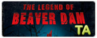 The Legend of Beaver Dam: Trailer