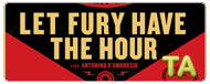 Let Fury Have The Hour: Trailer