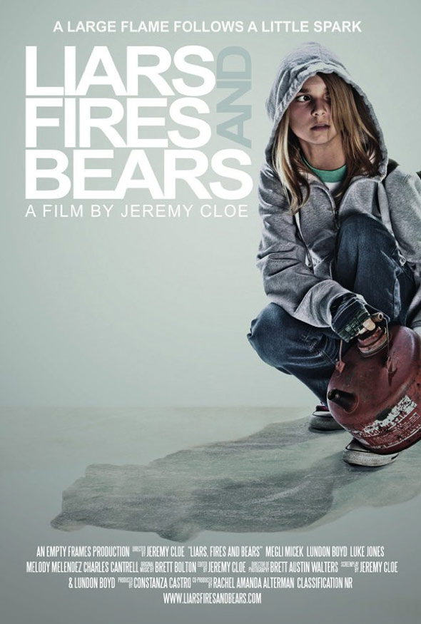 Liars, Fires, and Bears Poster