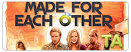 Made for Each Other: Trailer C