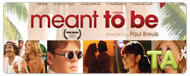 Meant to Be: Featurette - Inside Look