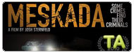 Meskada: Feature Trailer