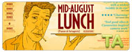 Mid August Lunch: International Trailer