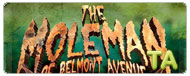 The Moleman of Belmont Avenue: Trailer