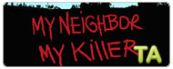 My Neighbor, My Killer: Trailer