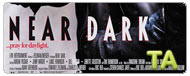 Near Dark: Trailer
