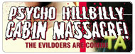 Psycho Hillbilly Cabin Massacre!: Trailer