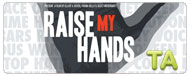 Raise My Hands: Trailer
