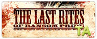 The Last Rites of Ransom Pride: Trailer