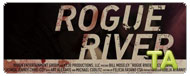 Rogue River: Feature Trailer