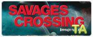 Savages Crossing: Trailer