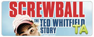 Screwball: The Ted Whitfield Story: Trailer
