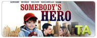 Somebody's Hero: Trailer