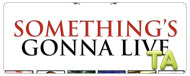 Something's Gonna Live: Trailer