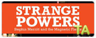 Strange Powers: Stephin Merritt and the Magnetic Fields: Trailer B