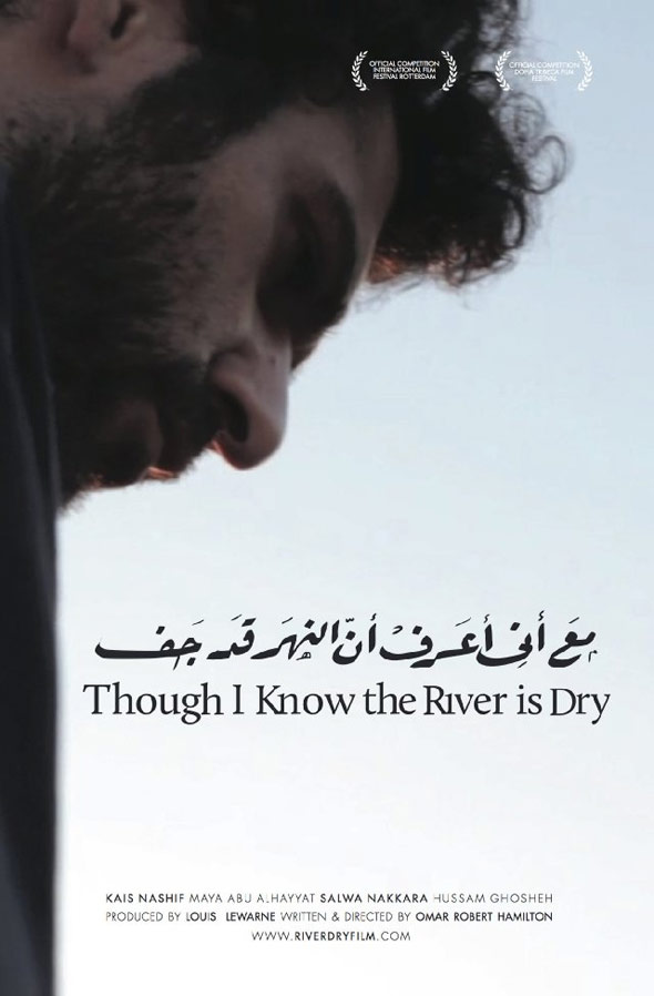 Though I Know the River Is Dry Poster