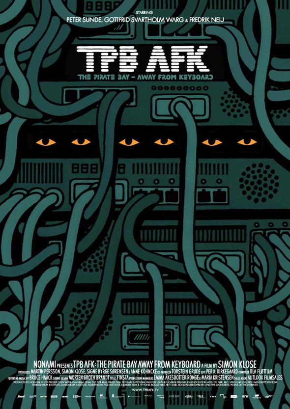 TPB AFK The Pirate Bay - Away From Keyboard Poster
