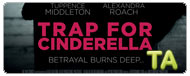 Trap for Cinderella: BIFFF Q&A VI