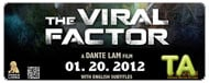 The Viral Factor: Trailer B