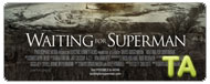 Waiting for Superman: TV Spot - Now Playing
