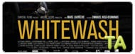 Whitewash: Trailer