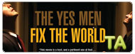 The Yes Men Fix the World: Deleted Scene - Be A Yes Man