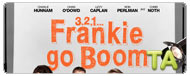 3, 2, 1... Frankie Go Boom: Your Son Saved My Life