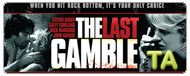 The Last Gamble: Trailer