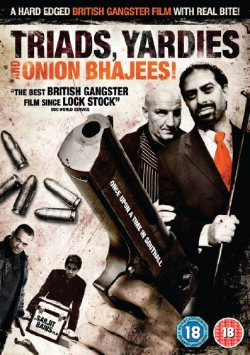 Triads, Yardies & Onion Bhajees Poster