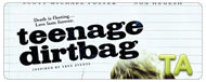 Teenage Dirtbag: Trailer B