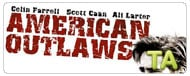 American Outlaws: Trailer B