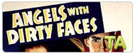 Angels with Dirty Faces: Trailer