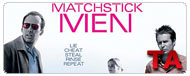 Matchstick Men: Trailer
