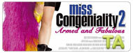 Miss Congeniality 2: Armed and Fabulous: Trailer