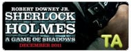 Sherlock Holmes: A Game of Shadows: Not My Best Disguise