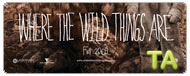 Where the Wild Things Are: B-Roll I