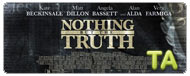 Nothing But the Truth: Trailer